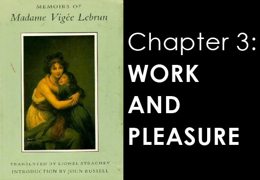 Memoires of Madame Vigee Lebrun - chapter 3