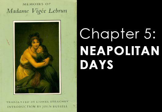 Memoires of Madame Vigee Lebrun - chapter 5